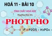 Tính chất hoá học của Photpho (P), cấu tạo phân tử và bài tập về Photpho - hoá 11 bài 10